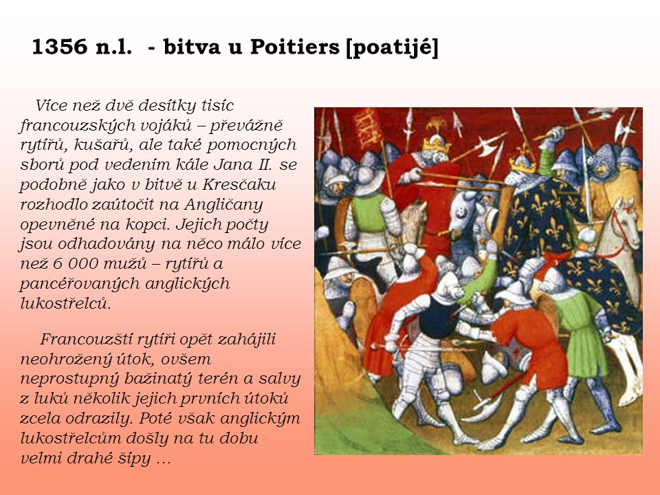 1356 n.l. - bitva u Poitiers [poatijé]